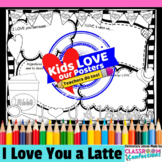I Love You a Latte Poster Activity (Perfect for Valentine'