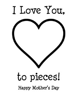 I love you to Pieces Mothers day template