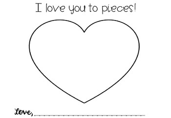 I love you to pieces  Valentines *Freebie!*