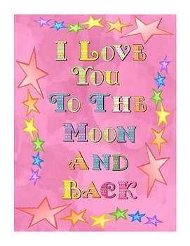 """""""I love you to the moon and back"""" poster"""