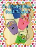 I'm A Bucket Filler! Bucket Craft Template