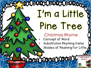 Kindergarten RTI:  I'm A Little Pine Tree Rhyme and Activities
