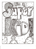 I'm A Super Kid Coloring Sheet