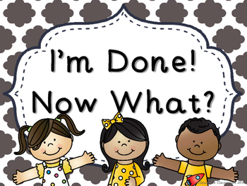 I'm Done! Now What? Anchor Chart (Grey Cloud Quatrefoil)