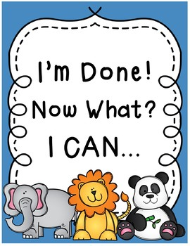 I'm Done! Now What? Zoo Animals Theme Posters