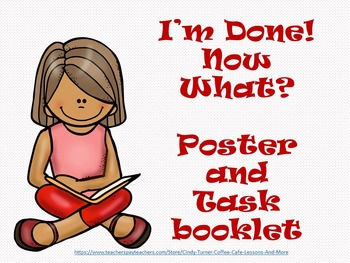 I'm Done What Now? Posters and Task Card Booklet