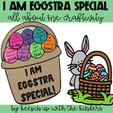 I'm EGGSTRA Special; All About Me Craft