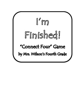 """I'm Finished """"Connect Four"""" Game"""