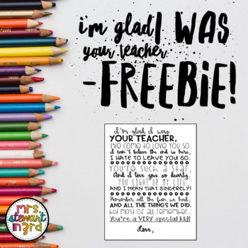 I'm Glad I Was Your Teacher Poem FREEBIE