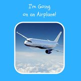 I'm Going on an Airplane!