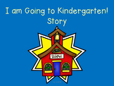 I'm Going to Kindergarten Social Story