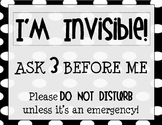 """I'm Invisible"" Do Not Disturb Sign"