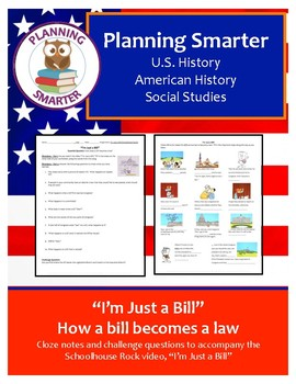 I'm Just a Bill, cloze notes and comprehension questions