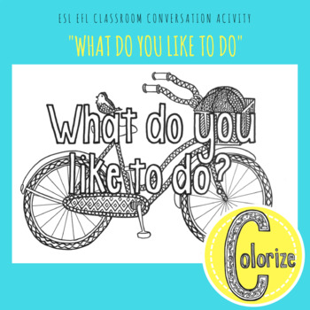 What do you like to do? ESL EFL Classroom Coloring Activity for English Learners