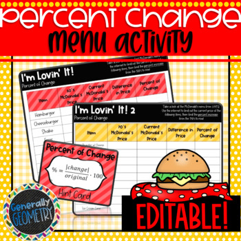 I'm Lovin' It: Percent of Change Menu Activity; Algebra 1, Percent Increase