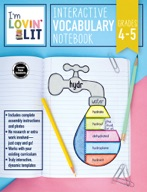 I'm Lovin' Lit Interactive Vocabulary Notebook, Grades 4 - 5