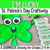 I'm Lucky St. Patrick's Day Craftivity- Grades 2-5