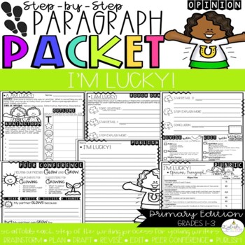 I'm Lucky! Opinion Step-Up Paragraph Packet