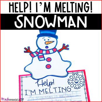 I'm Melting! Snowman Writing Craftivity FREEBIE