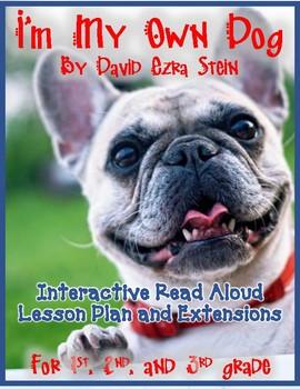 I'm My Own Dog by David Ezra Stein Interactive Read Aloud Lesson Plan