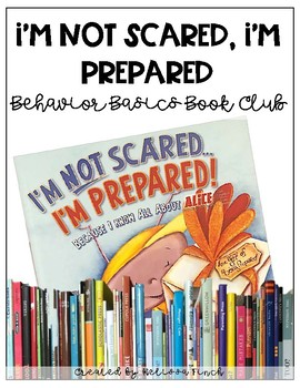 I'm Not Scared, I'm Prepared- Behavior Basics Book Club
