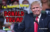 I'm Reading About Donald Trump: America's 45th President