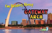 I'm Reading About the Gateway Arch