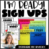 I'm Ready! Student Sign Ups to Promote Self Advocacy