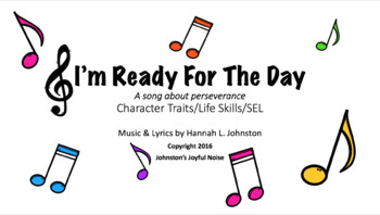I'm Ready for the Day: Character Traits & Life Skills, SEL Songs