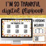 I'm Thankful Digital Flipbook in Google Slides