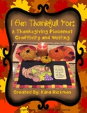 I'm Thankful For...A Thanksgiving Placemat Craftivity and Writing