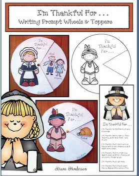 I'm Thankful For . . . Writing Prompt Wheels & Toppers