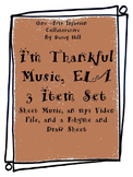 THANKSGIVING: I'm Thankful Music, ELA: 3 Item Set