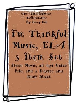THANKSGIVING: I'm Thankful Music, ELA: 3 Item Set