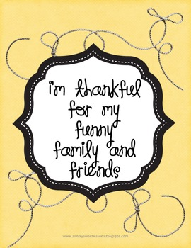 I'm Thankful for my Funny Family/Friends!