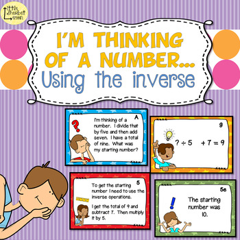 I'm Thinking of a Number... Using the Inverse Task Cards & Interactive Notebooks