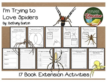 I'm Trying to Love Spiders by Bethany Barton 17 Book Extension Activities