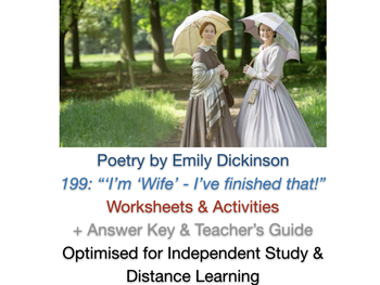 I'm 'Wife' - I've finished that (Emily Dickinson) Poetry UNIT + ANSWERS