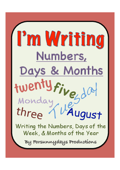 I'm Writing Numbers, Days & Months