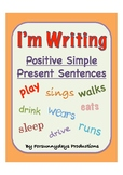 I'm Writing Simple Present Positive Sentences (Early Years/ Key stage 1)