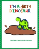 I'm a Dirty Dinosaur Book Companion