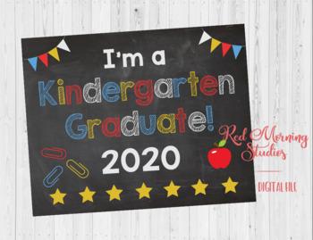 I'm a Kindergarten Graduate Sign - Last day of Kindergarten graduation