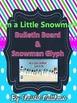 I'm a Little Snowman Fabric Bulletin Board & Glyph
