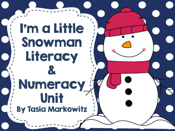 I'm a Little Snowman Literacy and Numeracy