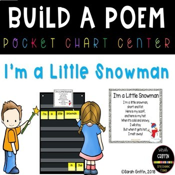 Build a Poem ~ I'm a Little Snowman ~ Pocket Chart poetry center