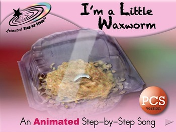I'm a Little Waxworm - Animated Step-by-Step Song  PCS