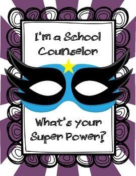 I'm a School Counselor What's Your Super Power?(purple)