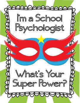 I'm a School Psychologist What's Your Super Power?