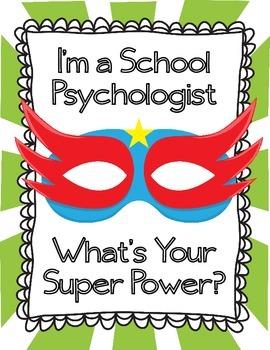 I'm a School Psychologist What's Your Super Power?