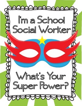 I'm a School Social Worker What's Your Super Power?